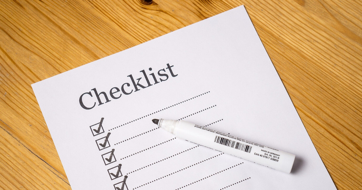 Checklist to ensure all tasks are done completely.